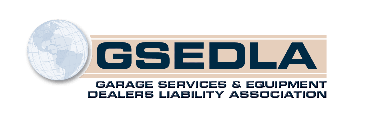 Garage Services & Equipment Dealers Liability Association of America (GSEDLA)
