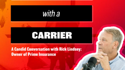 conversation with a carrier: Rick Lindsey, owner of Prime Insurance