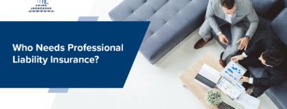 who needs professional liability insurance