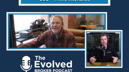 evolved broker podcast with rick j lindsey prime insurance company