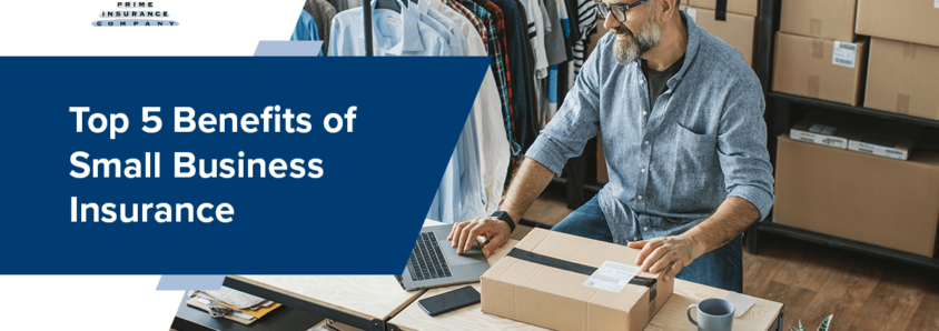 Top 5 Benefits of Small Business Insurance